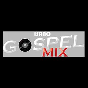 Isaac Gospel Mix